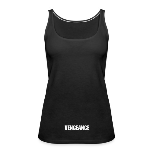 VENGEANCE COTTON TANK - Women's Premium Tank Top