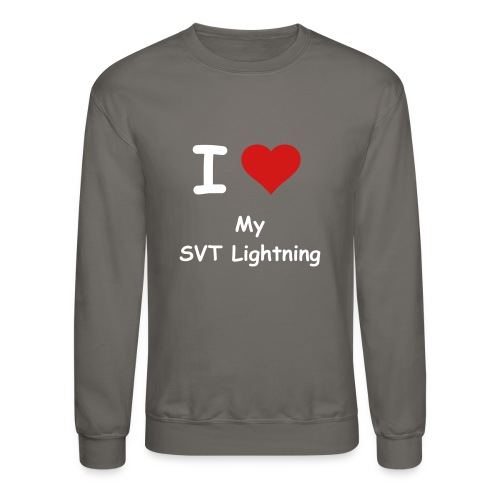 I Love My SVT Lightning Sweatshirt - Crewneck Sweatshirt