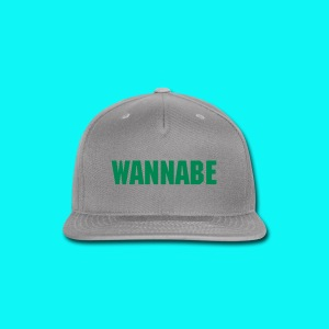 Wannabe - Snap-back Baseball Cap