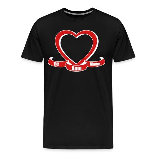 Te amo mama  - Men's Premium T-Shirt