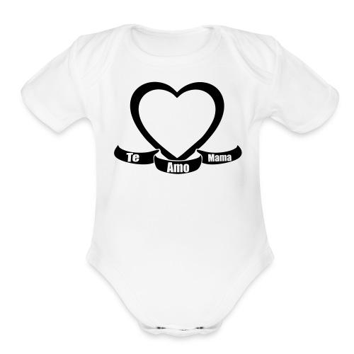 Te amo mama  - Organic Short Sleeve Baby Bodysuit
