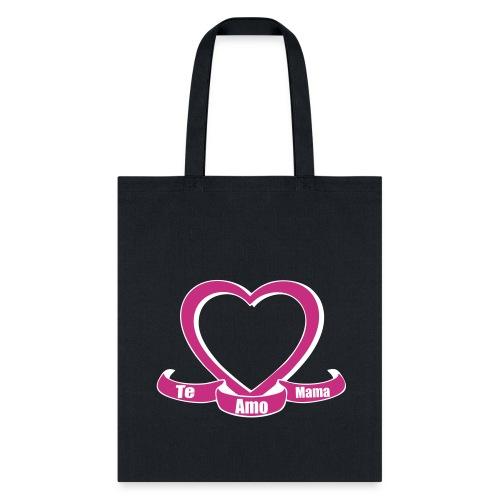 Te amo mama  - Tote Bag