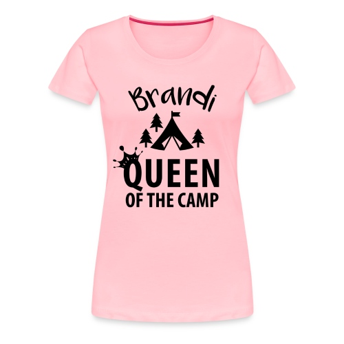 Queen of the Camp Brandi Personalized Glamping Tee - Women's Premium T-Shirt