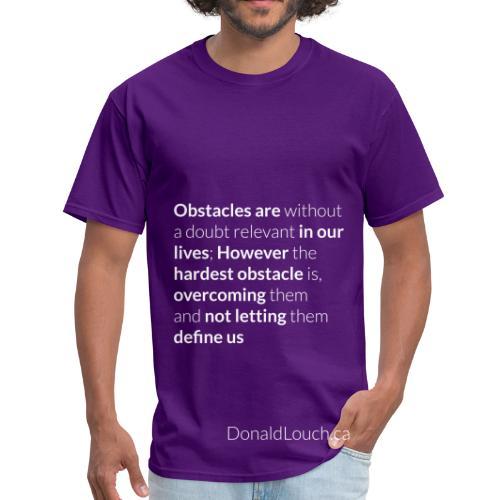 Men: Obstacles (Quote) T-Shirt - Men's T-Shirt
