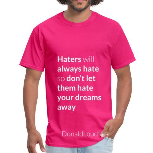 Men: Hater (Quote) T-Shirt - Men's T-Shirt