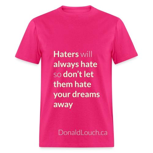 Men: Glow In The Dark Hater (Quote) T-Shirt - Men's T-Shirt