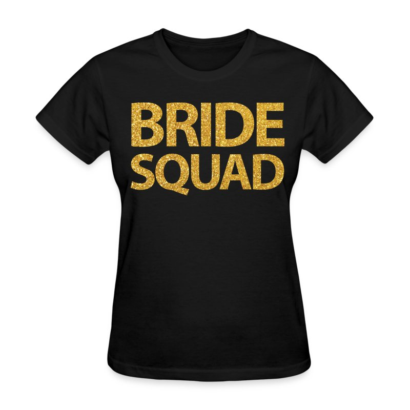 Bride squad gold sequins t shirt spreadshirt for Bucket squad gold shirt