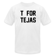 T-Shirts ~ Men's T-Shirt by American Apparel ~ T for Tejas