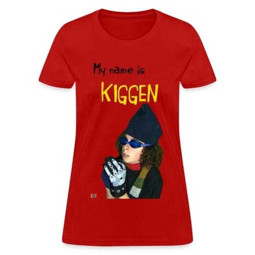 Kiggen T-Shirt - Womens - Women's T-Shirt