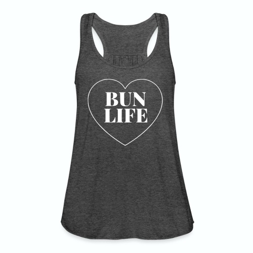 Bun Life Flowy Tank Top  - Women's Flowy Tank Top by Bella