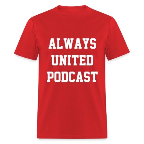 Always United Podcast Men's T-Shirt - Men's T-Shirt
