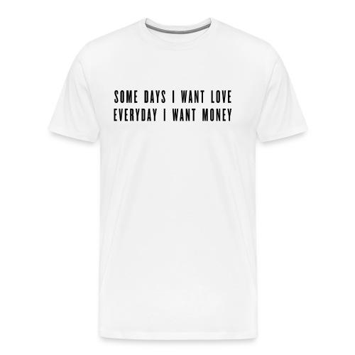 LOVE / MONEY - Men's Premium T-Shirt