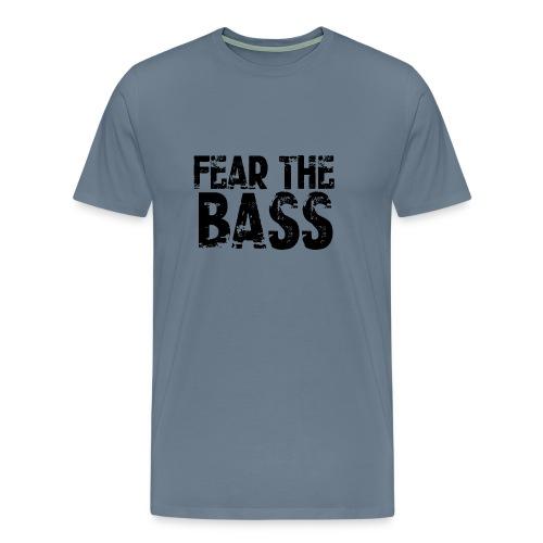 Fear The Bass T-Shirt - Men's Premium T-Shirt
