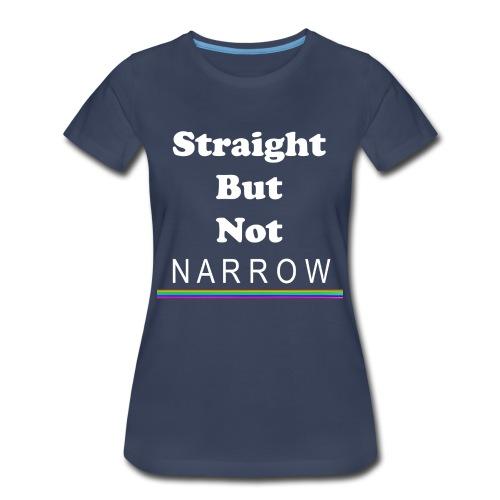 Straight But Not Narrow (Women's Pro-LGBT T-Shirt) (Navy Blue) - Women's Premium T-Shirt