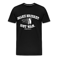 T-Shirts ~ Men's Premium T-Shirt ~ Make Brisket, Not War