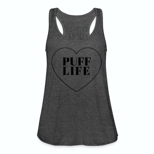 Puff Life Flowy Tank Top - Women's Flowy Tank Top by Bella
