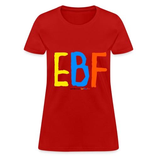 EBF T-Shirt - Womens - Women's T-Shirt