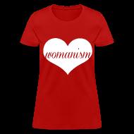 Women's T-Shirts ~ Women's T-Shirt ~ We Heart Womanism