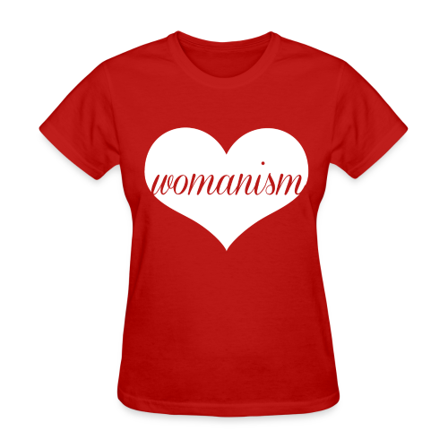 We Heart Womanism - Women's T-Shirt
