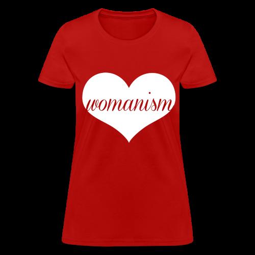 We Heart Womanism - Women's T-Shirt