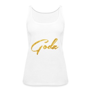 Godz Tank (WHITE) - Women's Premium Tank Top