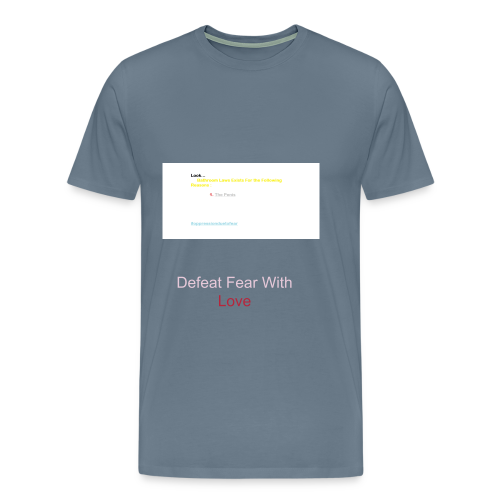 Fight Fear with Love - Men's Premium T-Shirt