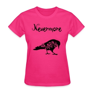 The Raven - Nevermore Tshirt - Women's T-Shirt