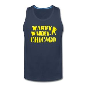 Wakey Wakey Chicago Men's Premium Tank - Men's Premium Tank
