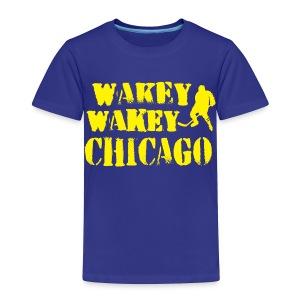 Wakey Wakey Chicago Toddler Premium T-Shirt - Toddler Premium T-Shirt