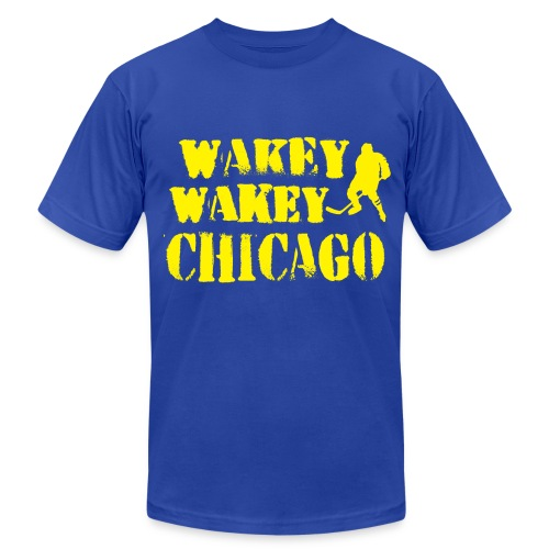 Wakey Wakey Chicago Men's American Apparel T-Shirt - Men's  Jersey T-Shirt