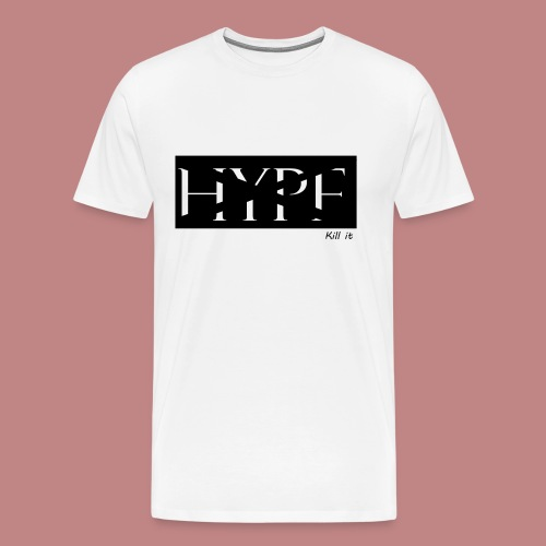 Kill the Hype T-shirt - Men's Premium T-Shirt