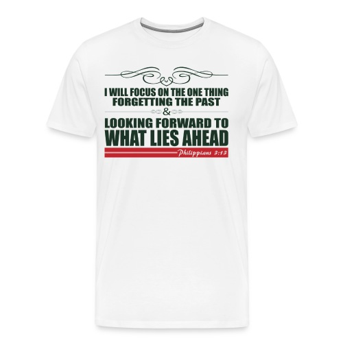 Philippians 3:13 Premium T-Shirt - Men's Premium T-Shirt
