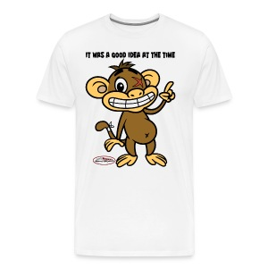 Ugly Monkey Adventures - Mens T-Shirt with Quote - Multiple Colors - It Was A Good Idea At The Time - Men's Premium T-Shirt