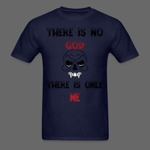 DG There is no god There is only me - Men's T-Shirt