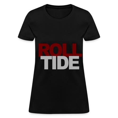 Roll Tide - Women's T-Shirt