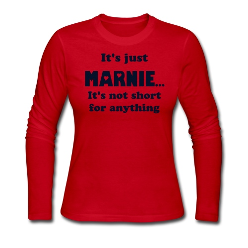 It's just Marnie customizable to all 7 Marni spellings  - Women's Long Sleeve Jersey T-Shirt