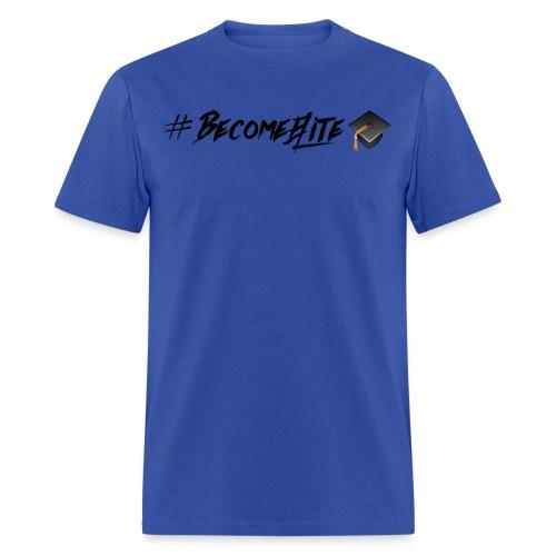 #BecomeElite T-Shirt - ROYAL BUE - Men's T-Shirt