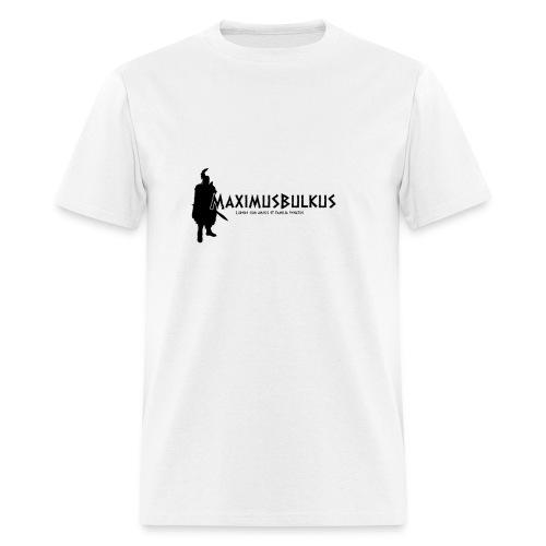 MaximusBulkus Gladiator Men's T-shirt (Black Logo) - Men's T-Shirt