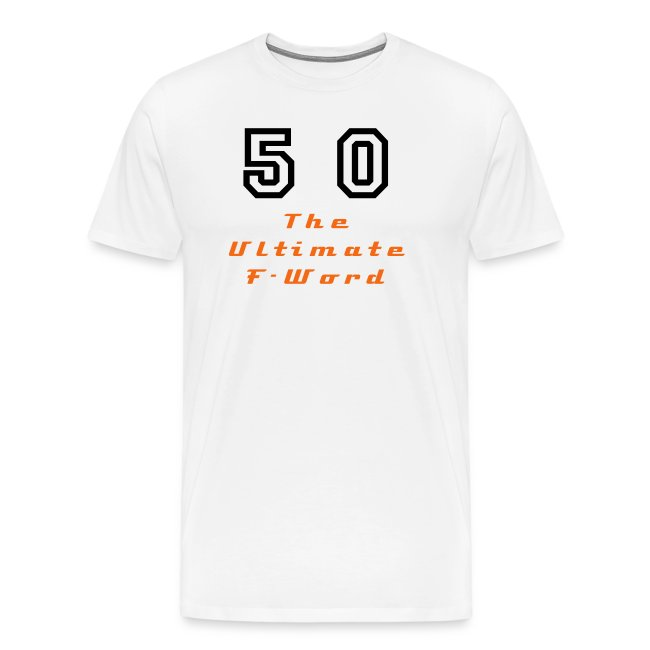 50 - The Ultimate F-Word