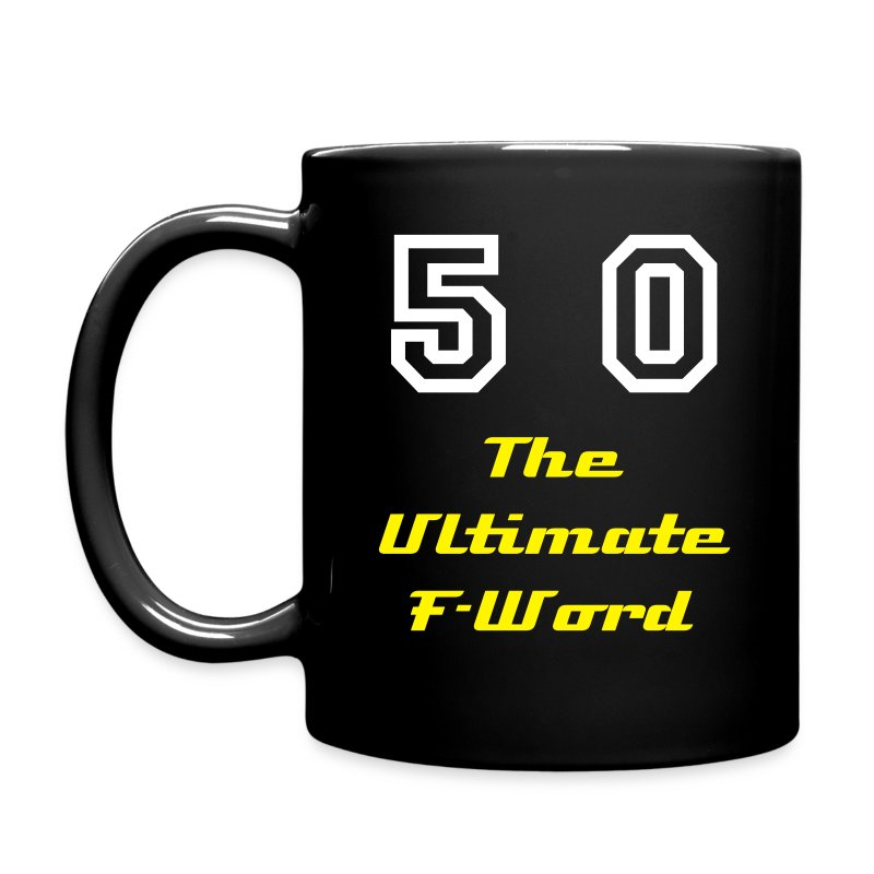 50 - The Ultimate F-Word - Full Color Mug