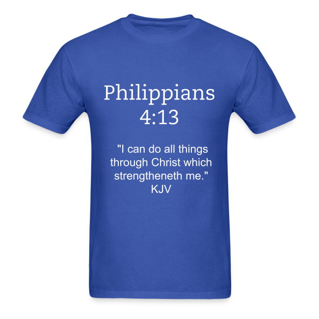 Men's Philippians 4:13 T-Shirt