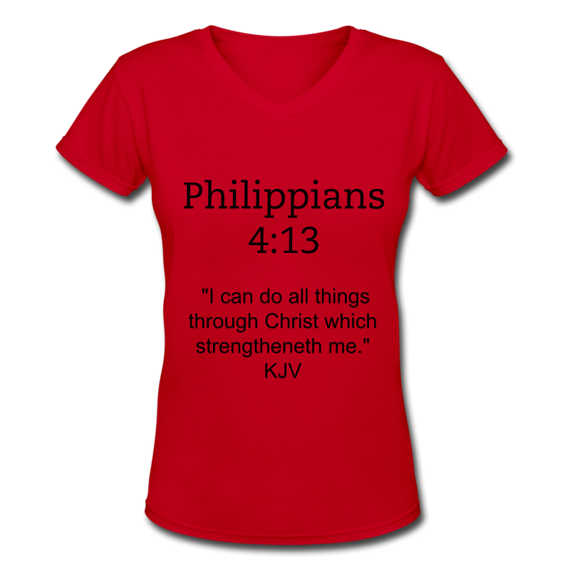 Women's Philippians 4:13 T-Shirt - Women's V-Neck T-Shirt