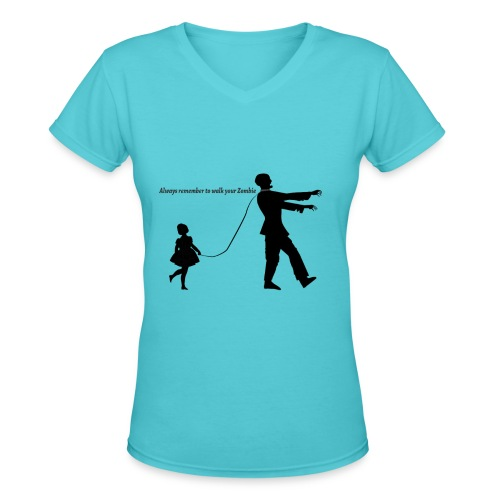 Always Remember To Walk Your Zombie ( Women's )  - Women's V-Neck T-Shirt