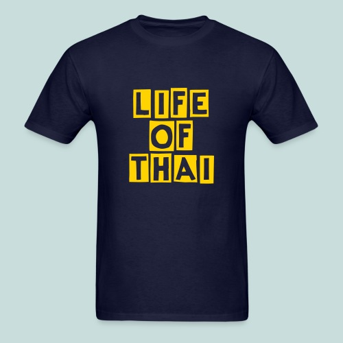 Life Of Thai T-Shirt - Men's T-Shirt
