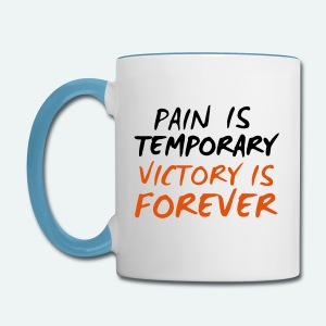 Pain is temporary Victory is forever - Contrast Coffee Mug