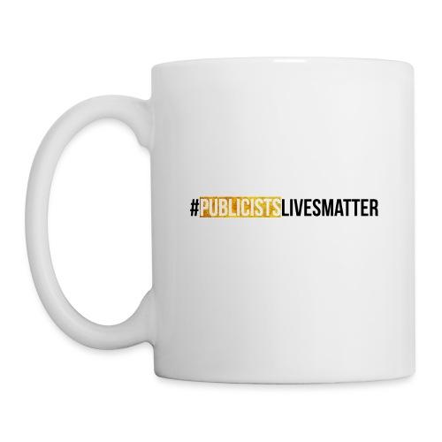 Publicists Lives Matter Mug Gold Foil - Coffee/Tea Mug