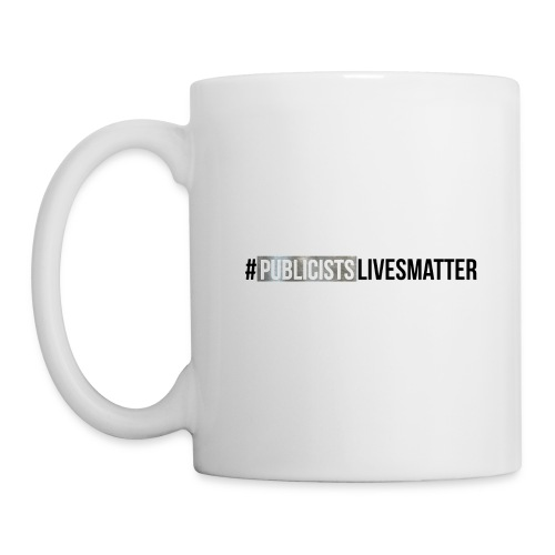 Publicists Lives Matter Mug Silver Foil - Coffee/Tea Mug