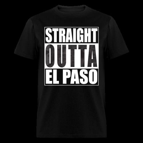 Straight Outta El Paso Mens American Mens T-Shirt - Men's T-Shirt