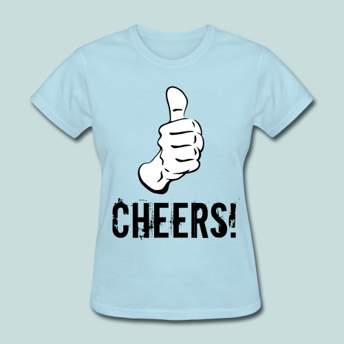 Cheers! - Women's T-Shirt - Women's T-Shirt