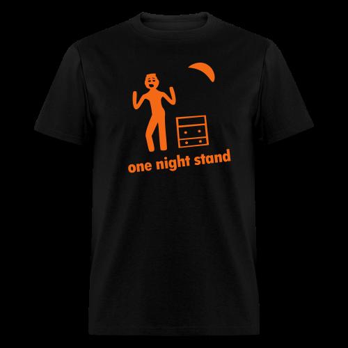 one night stand - Men's T-Shirt